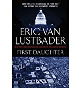 [First Daughter] [by: Eric Van Lustbader]