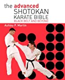 The Advanced Shotokan Karate Book: Black Belt and Beyond
