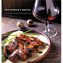 The Perfect Match: Pairing Great Wine and Food