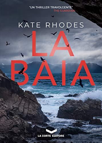 LA BAIA di [Kate Rhodes]