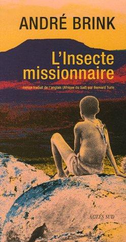 L'Insecte missionnaire par André Brink