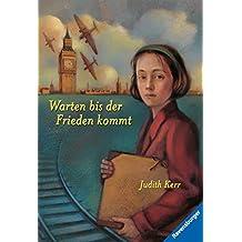 Warten bis der Frieden kommt (Band 2) (Kerr-Hitler-Trilogie) (German Edition)