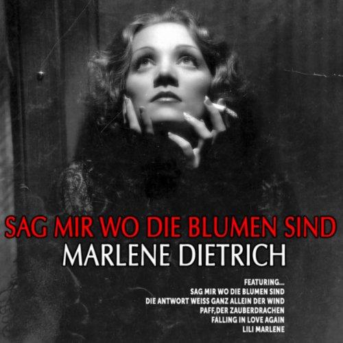 Marlene Dietrich: Sag Mir Wo D...
