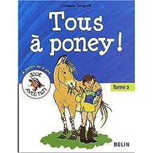 Tous à poney ! tome 2