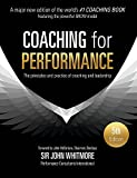 Coaching for Performance: The Principles and Practice of Coaching and Leadership FULL...