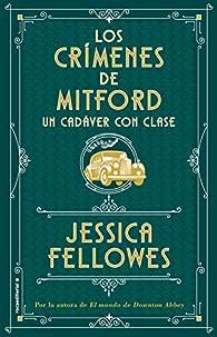 Un cadáver con clase par Jessica Fellowes