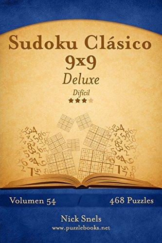 Sudoku Clásico 9x9 Deluxe - Difícil - Volumen 54 - 468 Puzzles: Volume 54