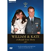 William & Kate -- A Royal Love Story