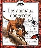 Image de Les animaux dangereux