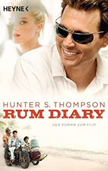 Rum Diary: Roman zum Film von [Thompson, Hunter S.]