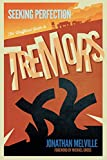 Seeking Perfection: The Unofficial Guide to Tremors: Behind the scenes on the classic horror movie franchise (English Edition)