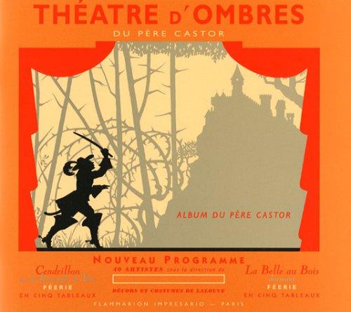 Théâtre d'Ombres du Père castor par Flammarion