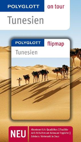 POLYGLOTT on tour Reiseführer Tunesien: Polyglott on tour mit Flipmap