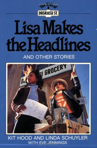 Lisa Makes the Headlines: And Other Stories (Degrassi Kids)