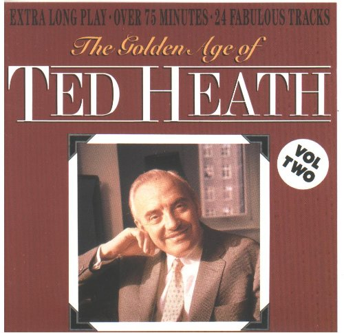 heath-ted-golden-age-of-ted-heath-vol2
