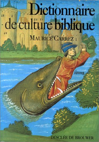 Dictionnaire de culture biblique