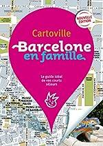 Barcelone en famille de Collectifs