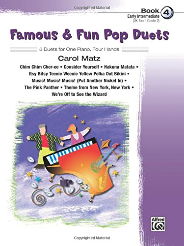Famous & Fun Pop Duets, Bk 4: 8 Duets for One Piano, Four Hands