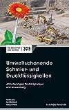 Umweltschonende Schmier- und Druckflüssigkeiten (Die Bibliothek der Technik (BT))