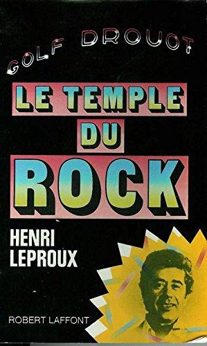 Le Temple du rock : Golf Drouot