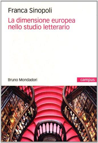 La dimensione europea nello studio letterario