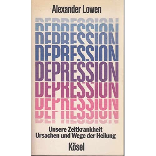 Pdf Depression Unsere Zeitkrankheit Ursachen Und Wege Der