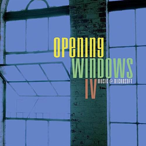 Musicians at Microsoft: Opening Windows, Vol. 4 (Windows Voll Microsoft)
