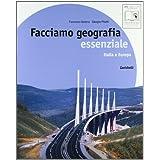 Facciamo geografia. Essenziale. Italia e Europa. Con espansione online. Per la Scuola media