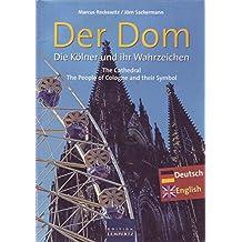 Der Dom Die Kölner und ihr Wahrzeichen
