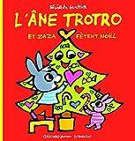 L'ane Trotro et Zaza fetent Noel