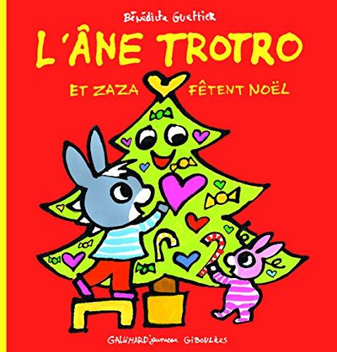 L'âne Trotro (31) : L'âne Trotro et Zaza fêtent Noël