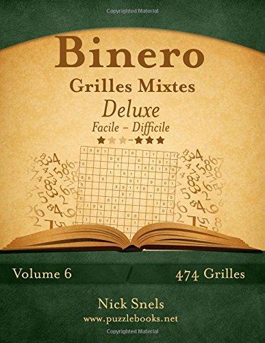 Binero Grilles Mixtes Deluxe - Facile à Difficile - Volume 6-474 Grilles par Nick Snels