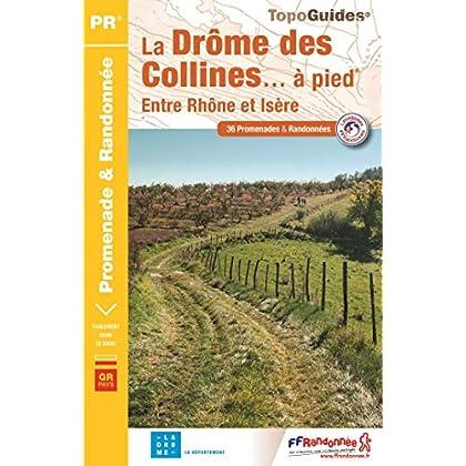 La Drôme des collines... à pied : Entre Rhône et Isère