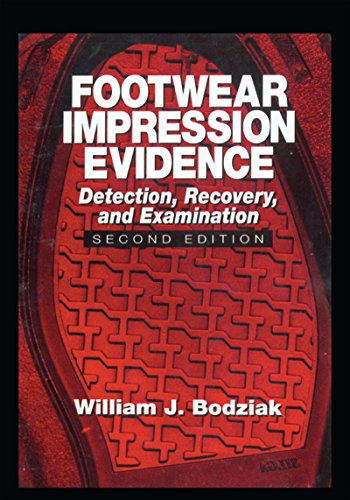 Footwear Impression Evidence: Detection, Recovery and Examination, SECOND EDITION (Practical Aspects of Criminal and Forensic Investigations) Descargar PDF Gratis