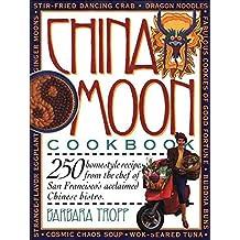 China Moon Cookbook (English Edition)