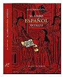 El libro español antiguo: análisis de su estructura