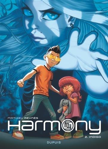Harmony - tome 2 - Indigo (Réédition) par Reynès