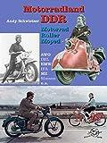 Motorradland DDR: Motorrad, Moped, Roller