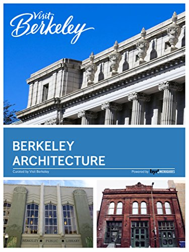 Berkeley Architecture (Visit Berkeley) (English Edition)