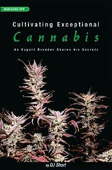 Cultivating Exceptional Cannabis: An Expert Breeder Shares His Secrets par [Short, DJ]