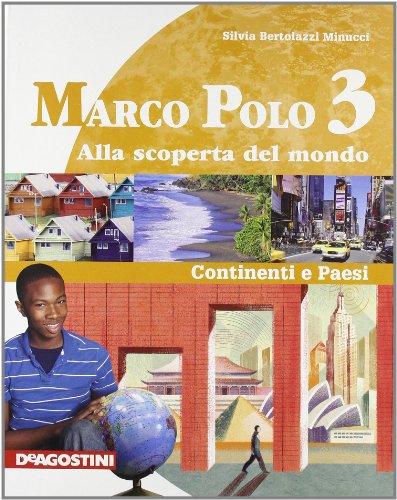Marco Polo. Con Atlante con carte mute. Per la Scuola media. Ediz. illustrata. Con espansione online: MARCO POLO 3 +ATLANTE +LD