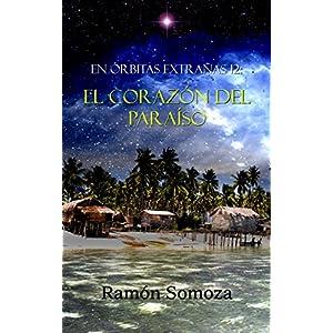 El corazón del Paraíso (En órbitas extrañas nº 12)
