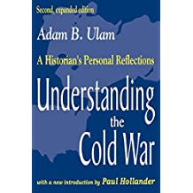 Understanding the Cold War: A Historian's Personal Reflections