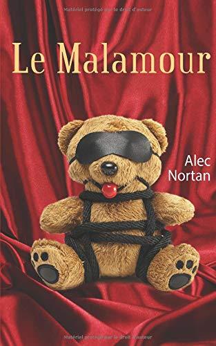Le Malamour par Alec Nortan