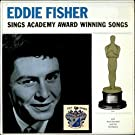 Eddie Fisher Sings Academy Award Winning Songs