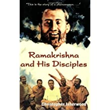 Ramakrishna and His Disciples by Christopher Isherwood (1965-09-01)