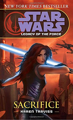 Sacrifice (Star Wars: Legacy of the Force (Paperback))