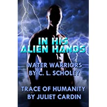In His Alien Hands (English Edition)