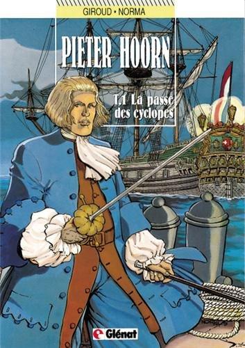 Pieter Hoorn, tome 1 : La Passe des cyclopes par