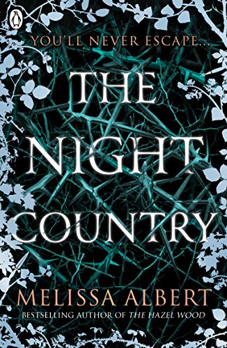 The Night Country (The Hazel Wood) (Hazel Wood 2)